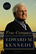 True Compass: A Memoir (Large Print)