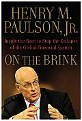 On the Brink Inside the Race to Stop the Collapse of the Global Financial System