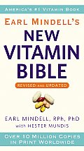 Earl Mindells New Vitamin Bible
