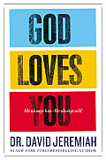 God Loves You He Always Has He Always Will