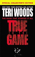 True to the Game Trilogy #01: True to the Game