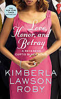 Love, Honor, and Betray (Reverend Curtis Black Novel)