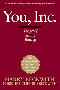 You Inc The Art Of Selling Yourself