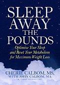 Sleep Away The Pounds Optimize Your Slee
