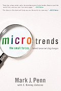 Microtrends: The Small Forces Behind Tomorrow's Big Changes Cover