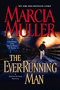 Ever Running Man A Sharon Mccone Mystery