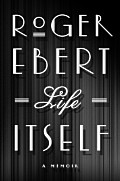 Life Itself: A Memoir Cover