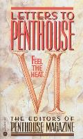 Letters To Penthouse Vi Feel The Heat