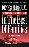 In the Best of Families: The Anatomy of a True Tragedy