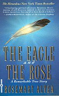 The Eagle and the Rose: A Remarkable True Story Cover