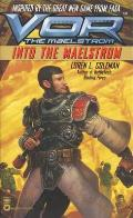 Into The Maelstrom (Vor: The Maelstrom) by Loren L Coleman
