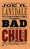 Bad Chili by Joe R Lansdale