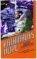 Patriarch's Hope (Seafort Saga) by David Feintuch