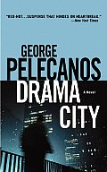 Drama City: A Novel Cover