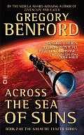 Across The Sea Of Suns (Galactic Center) by Gregory Benford