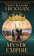 Bronze Canticles #03: Mystic Empire by Tracy Hickman