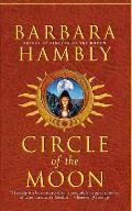 Circle Of The Moon by Barbara Hambly
