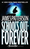 Maximum Ride #2: School's Out - Forever