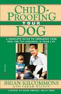 Childproofing Your Dog A Complete Guide To P