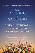 From Age-Ing to Sage-Ing: A Profound New Vision of Growing Older Cover