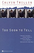 Too Soon to Tell Cover