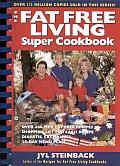 Fat Free Living Super Cookbook