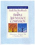 Simple Abundance Companion: Following Your Authentic Path to Something More