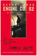 Report From Engine Co. 82 (99 Edition)