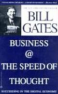 Business @ the Speed of Thought Succeeding in the Digital Economy