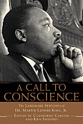 A Call to Conscience: The Landmark Speeches of Dr. Martin Luther King, Jr. Cover