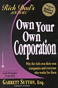 Own Your Own Corporation Why The Rich Ow
