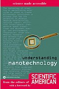 Understanding Nanotechnology (Science Made Accessible)