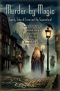 Murder By Magic: Twenty Tales Of Crime & The Supernatural by Rosemary Edghill