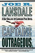Captains Outrageous (Hap Collins & Leonard Pine Novels) by Joe R Lansdale