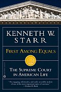 First Among Equals: The Supreme Court in American Life