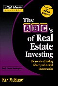 ABCs of Real Estate Investing The Secrets of Finding Hidden Profits Most Investors Miss