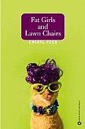 Fat Girls & Lawn Chairs