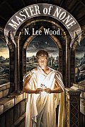 Master Of None by N Lee Wood