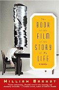 The Book of the Film of the Story of My Life: A Novel Cover