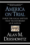 America on Trial Inside the Legal Battles That Transformed Our Nation