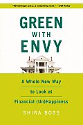 Green with Envy: A Whole New Way to Look at Financial (Un)Happiness Cover