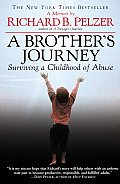 A Brother's Journey: Surviving a Childhood of Abuse Cover