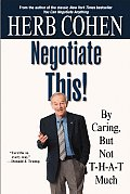 Negotiate This By Caring But Not T H A T Much