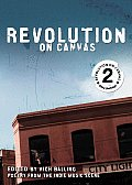 Revolution on Canvas Volume 2 Poetry from the Indie Music Scene