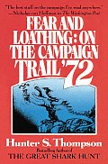 Fear & Loathing on the Campaign Trail 72