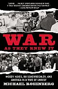 War As They Knew It Woody Hayes Bo Sch