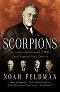 Scorpions: The Battles and Triumphs of FDR's Great Supreme Court Justices Cover