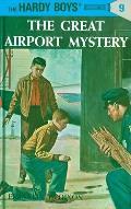 Hardy Boys #009: Hardy Boys 09: The Great Airport Mystery