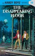 Hardy Boys #019: Hardy Boys 19: The Disappearing Floor