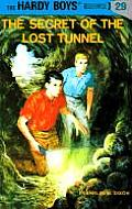 Hardy Boys #029: Hardy Boys 29: The Secret of the Lost Tunnel